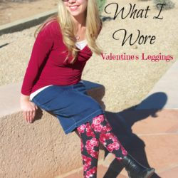 What I Wore ~Valentine's Leggings