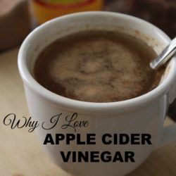 Why I Love Apple Cider Vinegar
