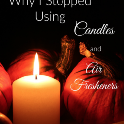 Why I Stopped Using Candles and Air Fresheners